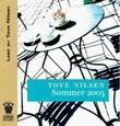"""""""Sommer 2005"""" av Tove Nilsen"""