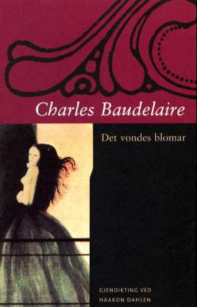"""""""Det vondes blomar"""" av Charles Baudelaire"""