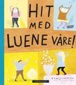 """""""Hit med luene våre!"""" av Eva Lindström"""