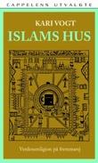 """""""Islams hus - verdensreligion på fremmarsj"""" av Kari Vogt"""