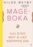 """""""Mageboka sju steg mot å like kroppen din"""" av Hilde Østby"""