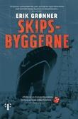 """""""Skipsbyggerne"""" av Erik Grønner"""