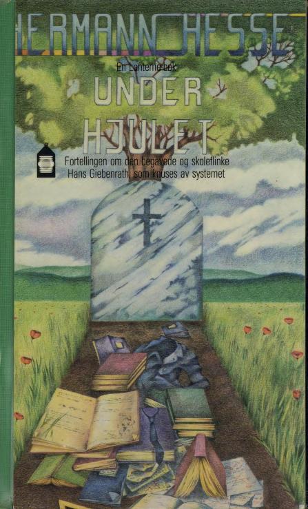 """""""Under hjulet - fortelling"""" av Hermann Hesse"""