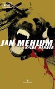 """""""Kalde hender - kriminalroman"""" av Jan Mehlum"""