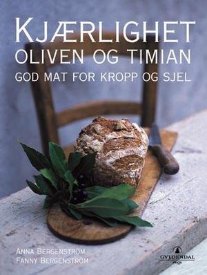 """""""Kjærlighet, oliven og timian"""" av Anna Bergenström"""
