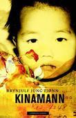 """Kinamann roman"" av Brynjulf Jung Tjønn"