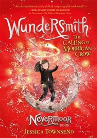 """Wundersmith - the calling of Morrigan Crow"" av Jessica Townsend"