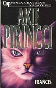 """Francis"" av Akif Pirincci"