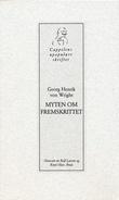 """""""Myten om fremskrittet tanker 1987-1992, med en intellektuell selvbiografi"""" av Georg Henrik von Wright"""