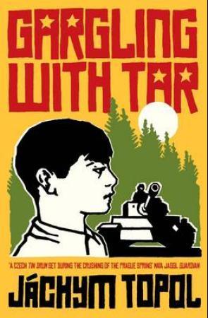 """Gargling with tar"" av Jáchym Topol"