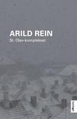 """""""St. Olav-komplekset - roman"""" av Arild Rein"""