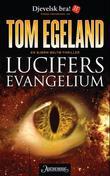 """""""Lucifers evangelium - en Bjørn Beltø-thriller"""" av Tom Egeland"""