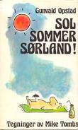 """""""Sol Sommer Sørland"""" av Gunvald Opstad"""