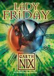 """""""Lady Friday (The Keys to the Kingdom)"""" av Garth Nix"""