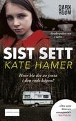 """""""Sist sett"""" av Kate Hamer"""