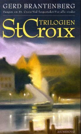 """""""St. Croix-trilogien"""" av Gerd Brantenberg"""