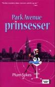 """""""Park Avenue-prinsesser"""" av Plum Sykes"""