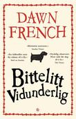 """Bittelitt vidunderlig"" av Dawn French"