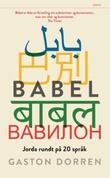 """""""Babel jorda rundt på 20 språk"""" av Gaston Dorren"""