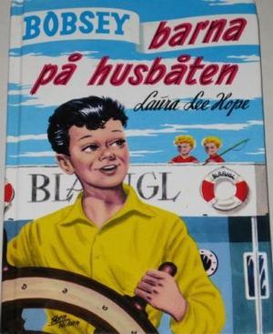 """Bobsey-barna på husbåten"" av Laura Lee Hope"
