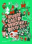 """""""Kubbe lager verdens beste jul"""" av Åshild Kanstad Johnsen"""