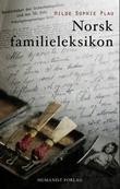 """""""Norsk familieleksikon"""" av Hilde Sophie Plau"""