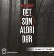 """""""Det som aldri dør"""" av Øistein Borge"""