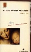 """""""Hav av tid - roman"""" av Merete Morken Andersen"""