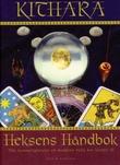 """""""Heksens håndbok - alle hemmelighetene en moderne heks bør kjenne til"""" av Kithara"""