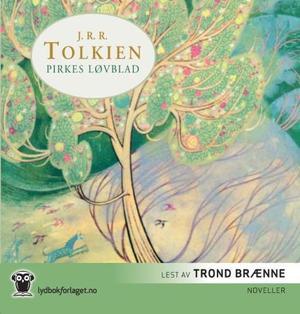 """Pirkes løvblad - noveller"" av J.R.R. Tolkien"
