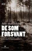 """""""De som forsvant"""" av Åke Smedberg"""