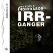 """Irrganger"" av Arnaldur Indriðason"