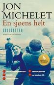 """""""En sjøens helt - [3]"""" av Jon Michelet"""