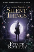 """The slow regard of silent things"" av Patrick Rothfuss"