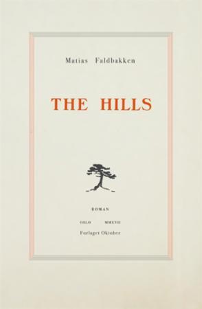 """""""The Hills - roman"""" av Matias Faldbakken"""