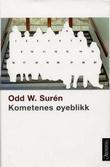 """""""Kometenes øyeblikk"""" av Odd W. Surén"""