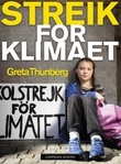 """""""Streik for klimaet"""" av Greta Thunberg"""