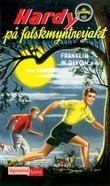"""""""Hardy-guttene på falskmyntnerjakt"""" av Franklin W. Dixon"""