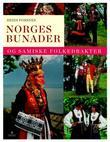 """""""Norges bunader og samiske folkedrakter"""" av Heidi Fossnes"""