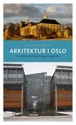 """""""Oslo i endring"""" av Jon Gunnar Arntzen"""