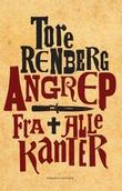 """""""Angrep fra alle kanter - roman"""" av Tore Renberg"""