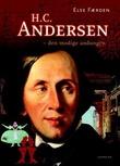 """""""H.C. Andersen - den modige andungen"""" av Else Færden"""