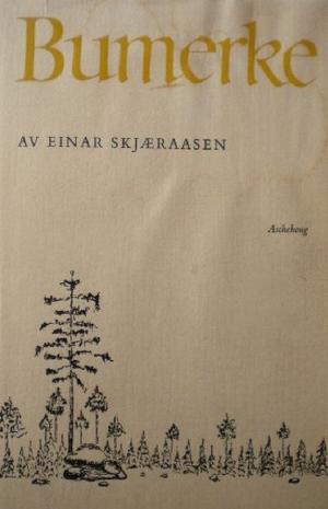 """""""Bumerke"""" av Einar Skjæraasen"""