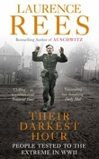 """""""Their darkest hour - people tested in the extreme in wwII"""" av Laurence Rees"""