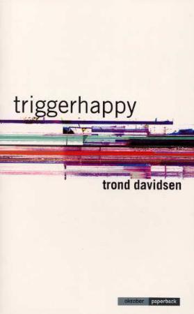 """""""Triggerhappy - roman"""" av Trond Davidsen"""