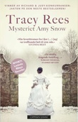 """Mysteriet Amy Snow"" av Tracy Rees"