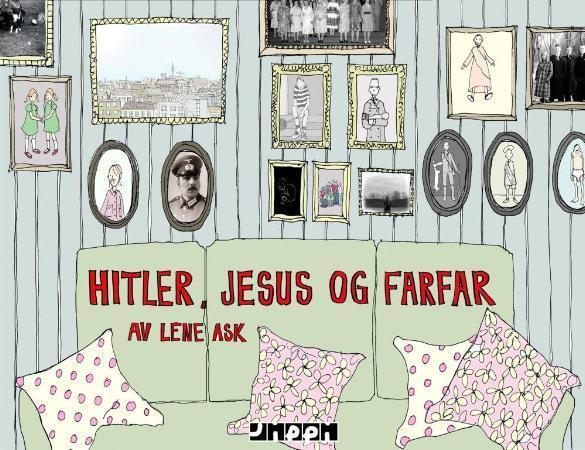 """""""Hitler, Jesus og farfar"""" av Lene Ask"""