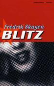 """""""Blitz - roman"""" av Fredrik Skagen"""