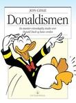 """""""Donaldismen en muntert-vitenskapelig studie over Donald Duck og hans verden"""" av Jon Gisle"""