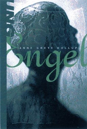 """""""Engel"""" av Anne Grete Hollup"""